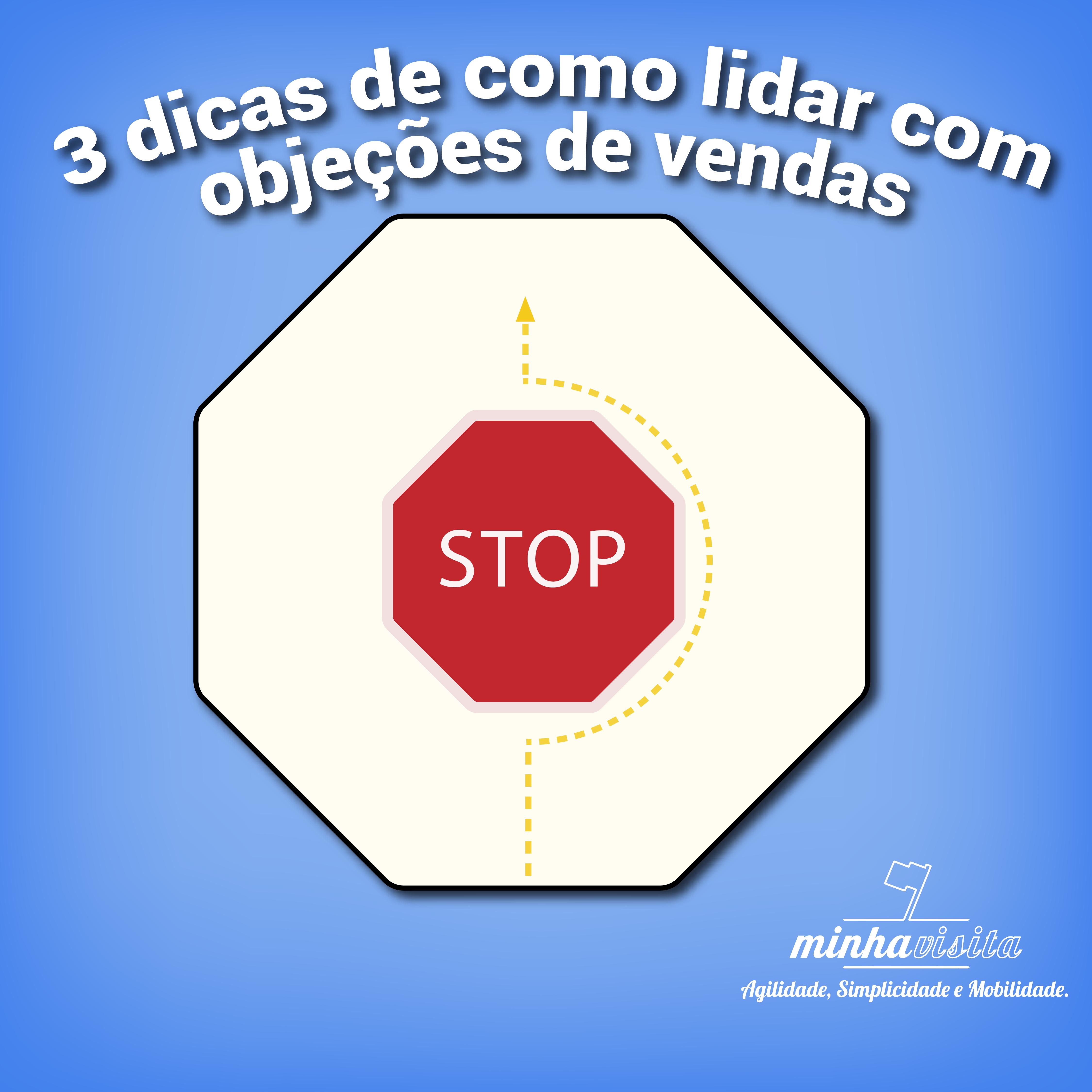 #3 dicas de como lidar com Objeções de Vendas