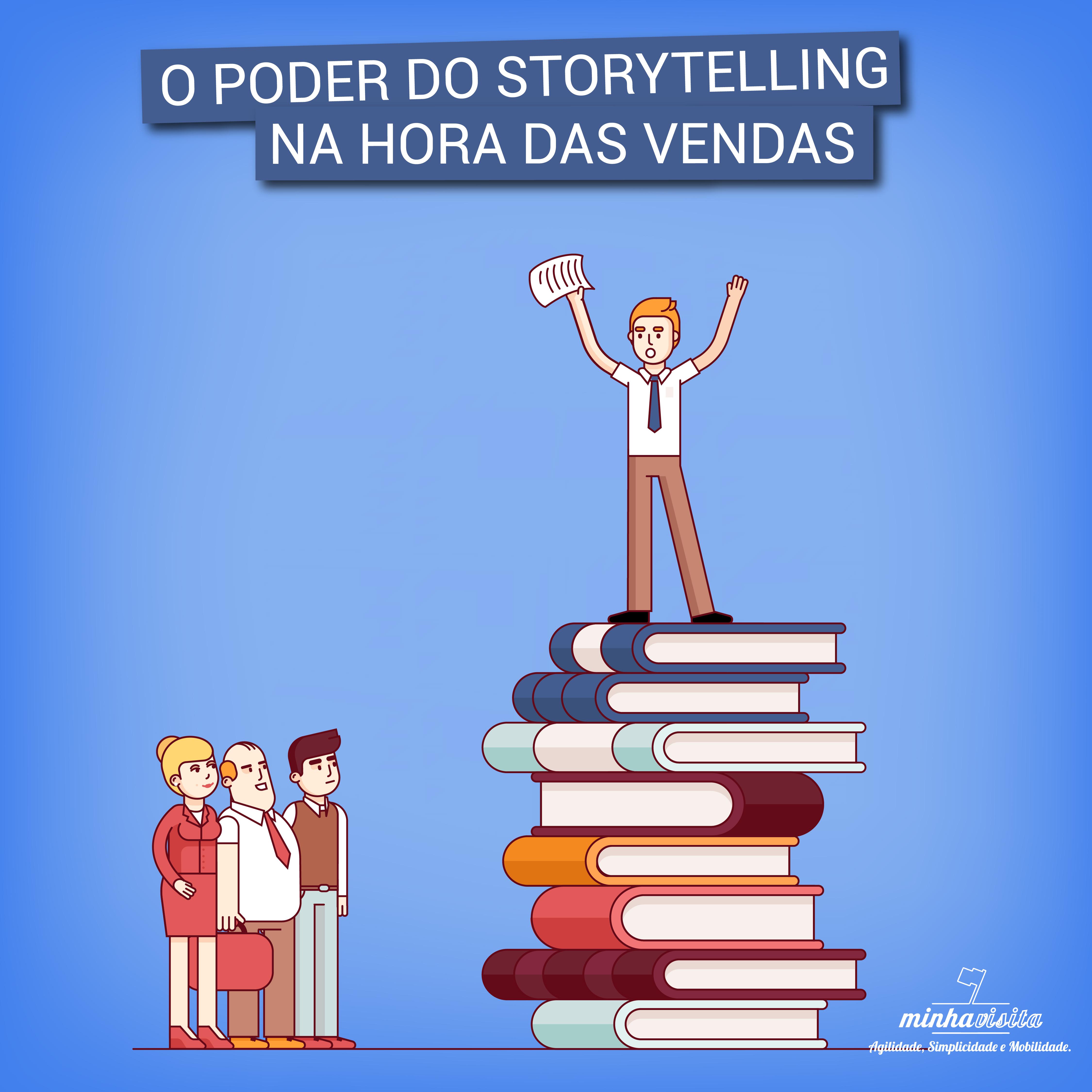 #O Poder do Storyelling na hora da vendas