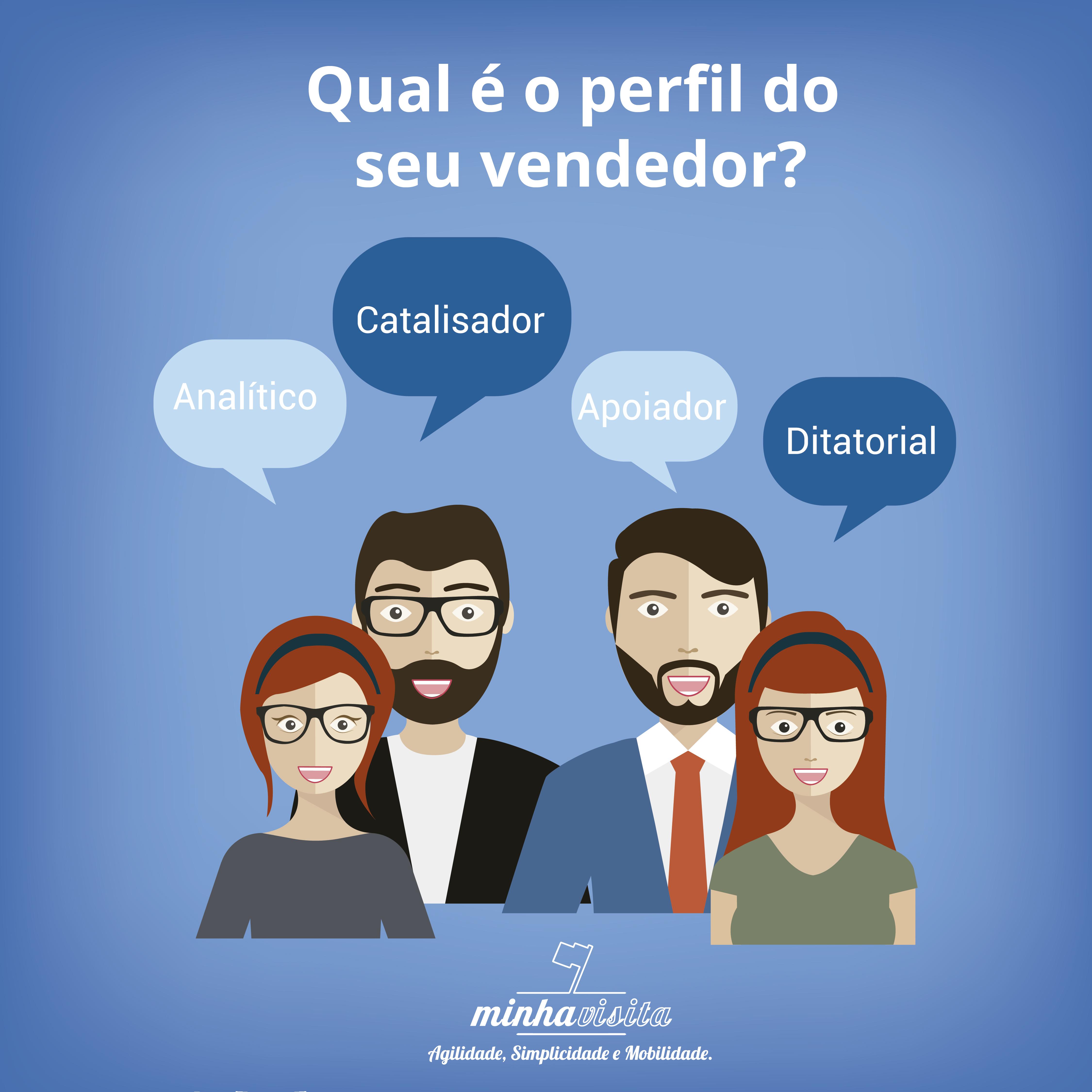 #Qual é o perfil do seu vendedor?
